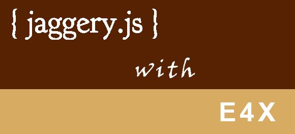 Jaggery E4X